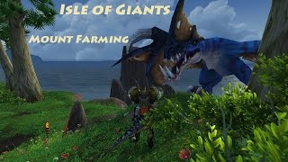 Isle of Giants Mounts - World of Warcraft