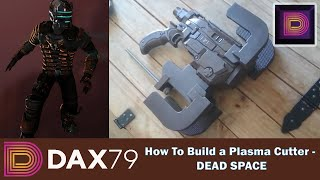 How To Build a Plasma Cutter from DEAD SPACE