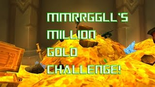 How to Make 1,000,000 Gold in World of Warcraft Episode 48.